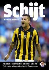 Schijt - Boek Theo Janssen en Vitesse-seizoenen