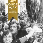 Het gouden Ajax - uitgelicht