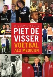 Biografie Piet de Visser Voetbal als medicijn