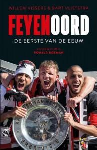 Feyenoord, de eerste van de eeuw