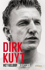 Boek Dirk Kuyt - Geloof in succes